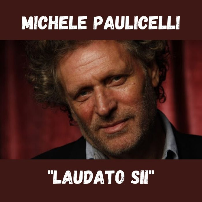 zxmichele paulicelli laudato sii